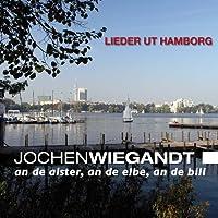 An de Alster,an de Elbe,an ...