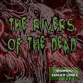 The Rivers of the Dead