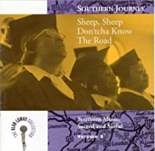 Southern Journey, Vol. 6: Sheep, Sheep, Don'tcha Know The Road? - Southern Music, Sacred And Sinful