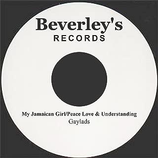 My Jamaican Girl/Peace Love & Understanding