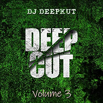 Deep Cut, Vol. 3