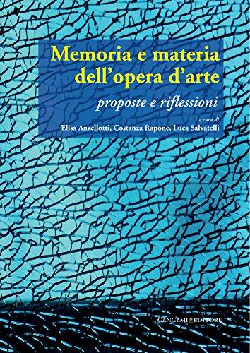 Memoria e materia dell'opera d'arte: Proposte e riflessioni (Italian Edition)