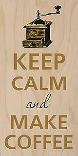 keep calm and make coffee poster