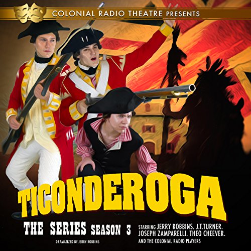 Ticonderoga, the Series: Season 3 audiobook cover art