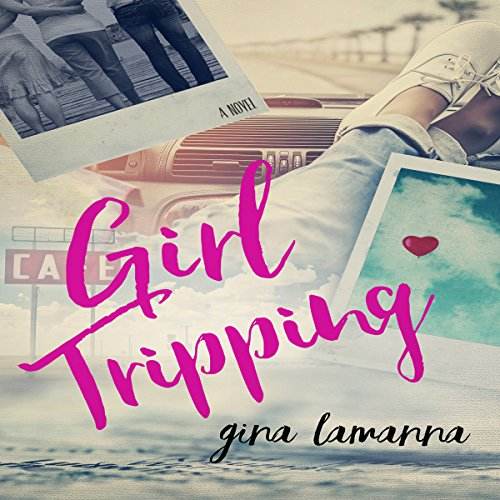 Girl Tripping audiobook cover art