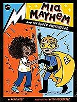 Mia Mayhem and the Super Switcheroo (10)