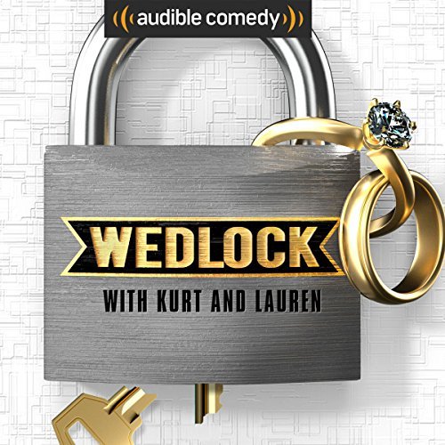 Wedlock with Kurt and Lauren audiobook cover art