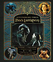 Guillermo del Toro's Pan's Labyrinth: Inside the Creation of a Modern Fairy Tale