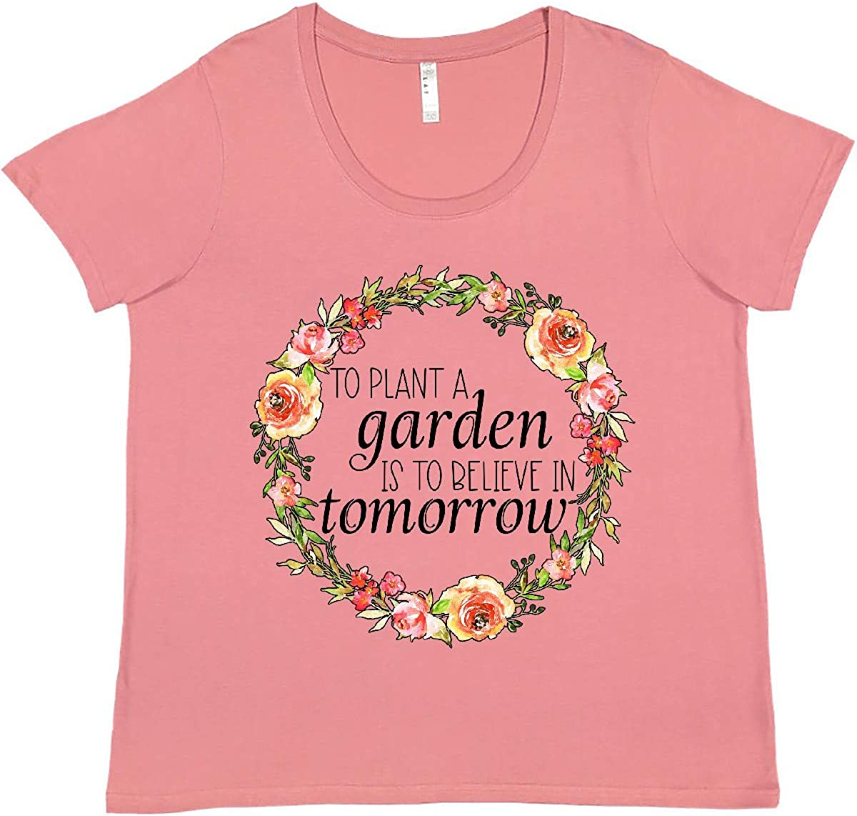 inktastic to Plant a Garden is Max 76% OFF Pl Tomorrow Believe Import Women's in