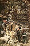 The Complete Grimm's Fairy Tales: with 23 full-page Illustrations by Arthur Rackham
