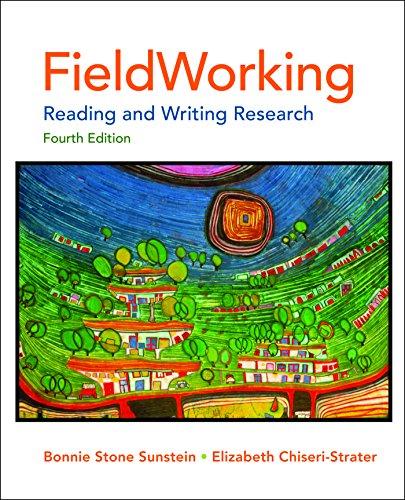 Download Fieldworking: Reading and Writing Research 0312622759