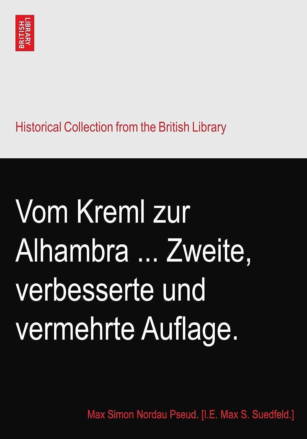 おめでとうパステルテセウスVom Kreml zur Alhambra ... Zweite, verbesserte und vermehrte Auflage.