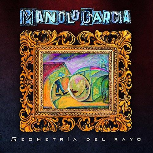 Geometría del Rayo de Manolo García
