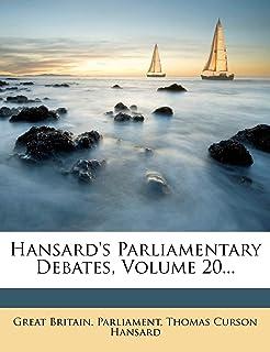 Hansard's Parliamentary Debates, Volume 20...