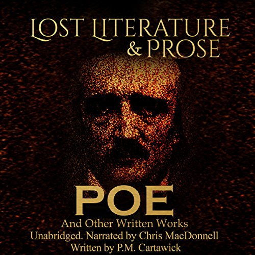 Poe: Lost Literature & Prose audiobook cover art