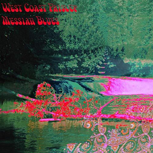 West Coast Paisley Messiah Blues