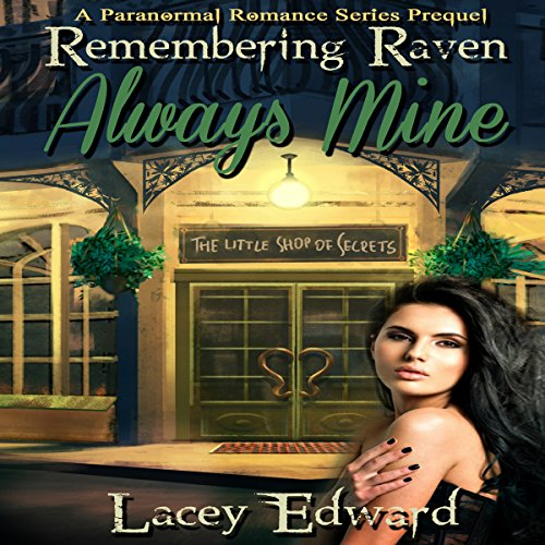 Remembering Raven: Always Mine audiobook cover art