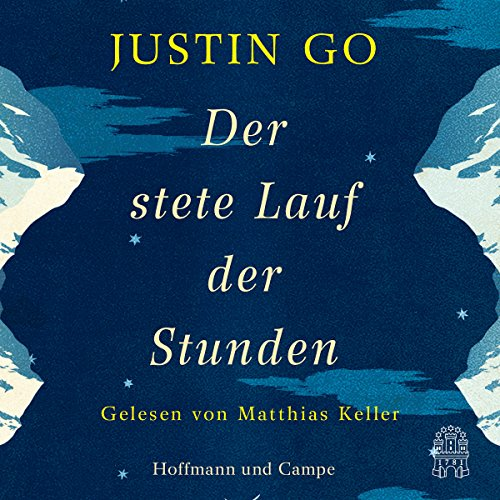 Der stete Lauf der Stunden                   By:                                                                                                                                 Justin Go                               Narrated by:                                                                                                                                 Matthias Keller                      Length: 16 hrs and 21 mins     Not rated yet     Overall 0.0