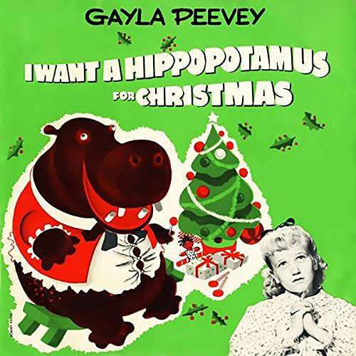 I Want a Hippopotamus for Christmas (Hippo the Hero)