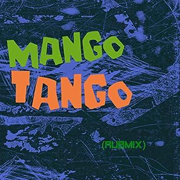 Mango Tango (Rubmix)