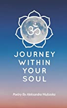 Journey Within Your Soul