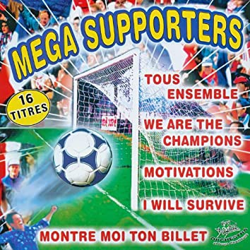 Mega supporters