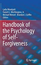 Handbook of the Psychology of Self-Forgiveness