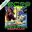 The Pre-Fix For Death: Acapellas [Explicit]