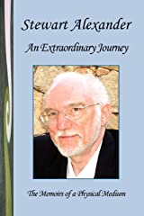 An Extraordinary Journey: The Memoirs of a Physical Medium Paperback