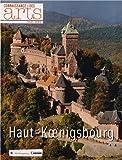Connaissance des Arts, Hors-série N° 585 - Haut-Koenigsbourg