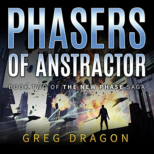 Phasers of Anstractor audiobook cover art