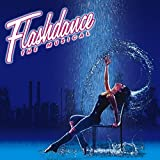 Flashdance: Musical (Original Soundtrack)