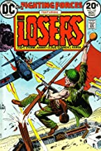 Our Fighting Forces: Featuring the Losers (Capt. Storm, Johnny Cloud, Gunner, & Sarge): A Flag for Losers! (Vol. 1, No. 145, October 1973) [Comic] [Jan 01, 1973] Bob Kanigher; J. David Warner; Carmine
