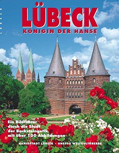 Hansestadt Lübeck: Bildband