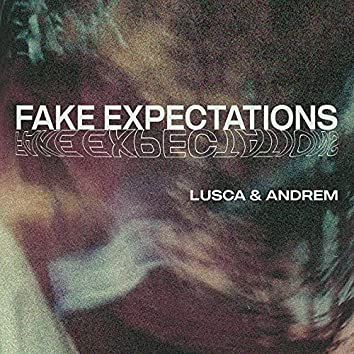 Fake Expectations