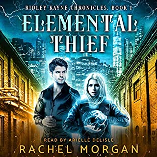Elemental Thief     Ridley Kayne Chronicles, Book 1              By:                                                                                                                                 Rachel Morgan                               Narrated by:                                                                                                                                 Arielle DeLisle                      Length: 7 hrs and 46 mins     1 rating     Overall 5.0