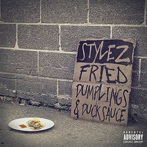 Fried Dumplings and Duck Sauce (feat. Dutch Newman) [Explicit]