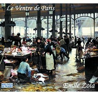 Le ventre de Paris     Rougon-Macquart 3              De :                                                                                                                                 Émile Zola                               Lu par :                                                                                                                                 Marc-Henri Boisse                      Durée : 11 h et 24 min     41 notations     Global 4,5