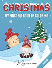 Christmas: My first big book of coloring: Children Christmas Coloring Books | Ideal Christmas Present or Gift for Toddlers...