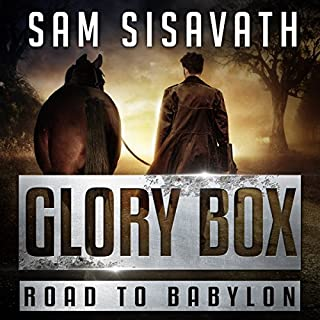 Glory Box                   By:                                                                                                                                 Sam Sisavath                               Narrated by:                                                                                                                                 Ryan Burke                      Length: 9 hrs and 6 mins     56 ratings     Overall 4.7