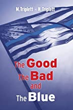 The Good The Bad and The Blue