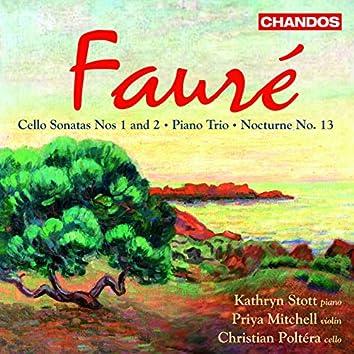 Fauré: Cello Sonatas Nos. 1 and 2 / Piano Trio / Nocturne No. 13