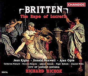 Britten: Rape of Lucretia (The)