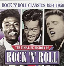 The Time-Life History of Rock 'N' Roll: Classics 1954-1956