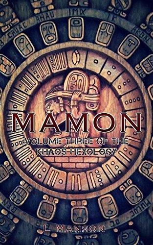 Mamon: Volume Three of the Khaos Hexology (English Edition)