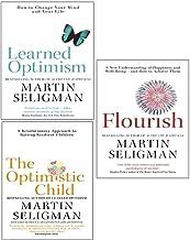 Martin Seligman 3 Books Collection Set (The Optimistic Child, Learned Optimism, Flourish)