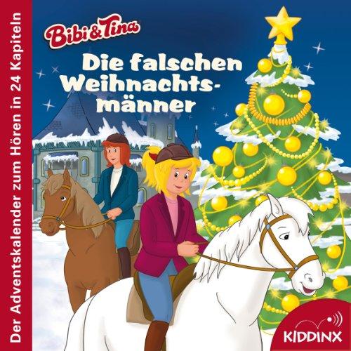 Die falschen Weihnachtsmänner (Der Adventskalender zum Hören)