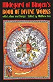 Hildegard of Bingen's Book of Divine Works: With Letters and Songs (English Edition)
