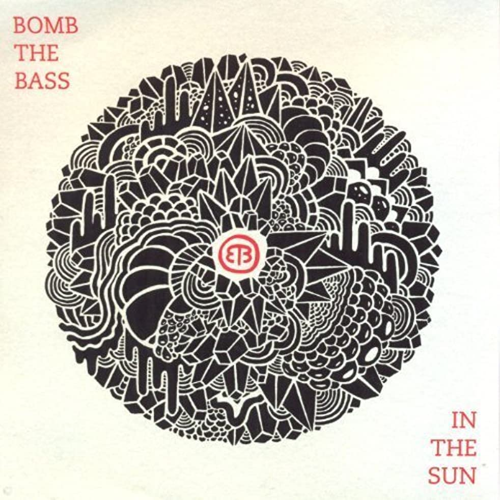In the Sun by BOMB THE BASS (2013-06-25)