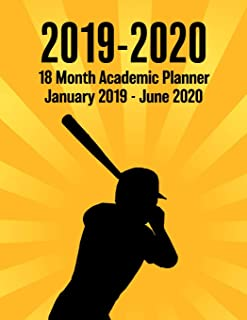 2019 - 2020 - 18 Month Academic Planner - January 2019 - June 2020: Baseball Sunburst Series - Organizer And Calendar Notebook For Full School Year (Holidays Included)